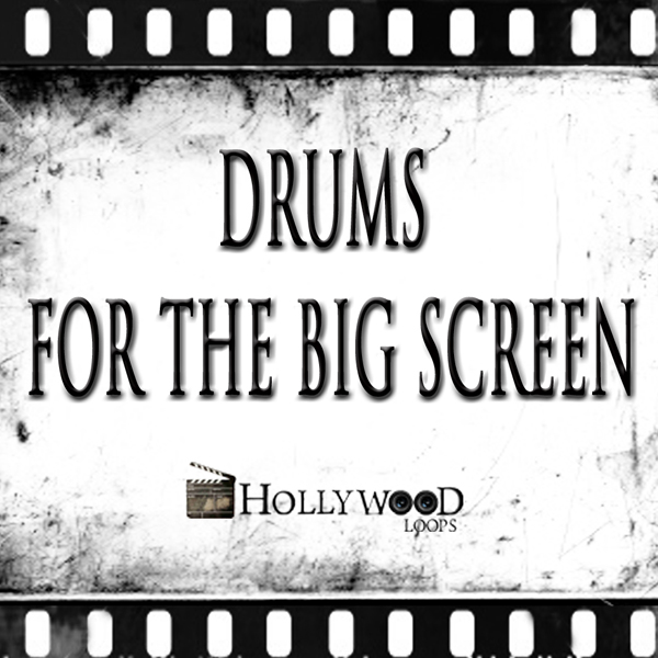 Hollywood Loops Drums For The Big Screen KONTAKT